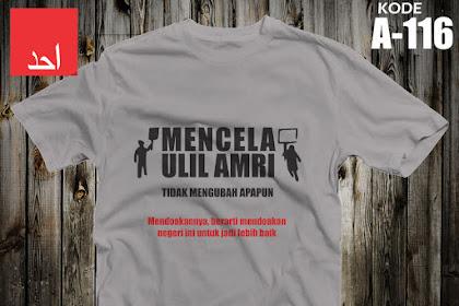 Mencela Ulil Amri Tidak Mengubah Apapun | Kaos Muslim Ahad