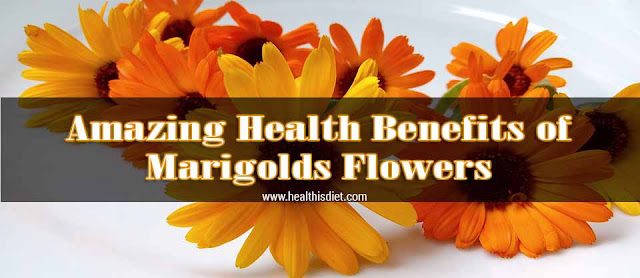 Amazing Health Benefits of Marigold