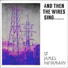 St James Infirmary - And Then The Wires Sing​.​.​.​.​.​.​.​.