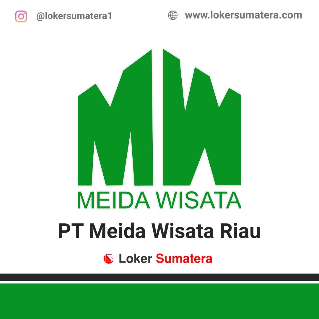 Lowongan Kerja Pekanbaru: PT Meida Wisata Riau April 2021