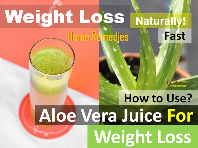Aloe Vera for Weight Loss, Aloe Vera Juice for Weight Loss, Drink Aloe Vera Juice to Lose Weight, How to lose weight, home remedies for weight loss, fast weight loss, lose weight overnight, how to burn belly fat, get rid of belly fat, burn body fat, flat tummy, how to get flat belly, burn calories