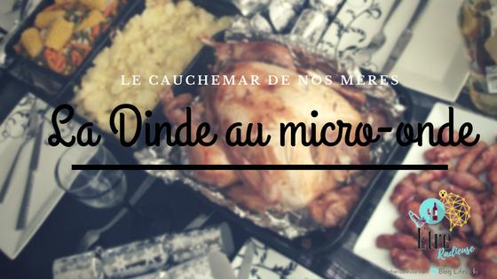 La Dinde au Micro-Onde: Une histoire vraie