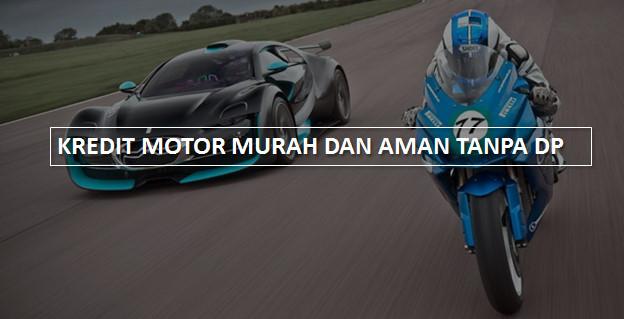 Kredit Motor Yamaha Murah Dan Aman Tanpa DP/ Uang Muka