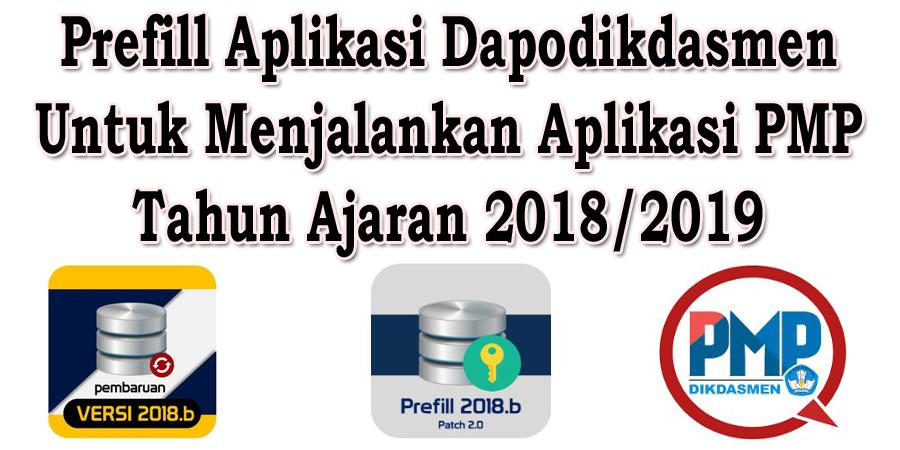 Prefill Aplikasi Dapodikdasmen Untuk Menjalankan Aplikasi PMP Tahun Ajaran 2019