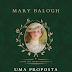 Lançamento: Uma Proposta e Nada Mais de Mary Balogh