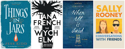 4 book covers in a row. Things in Jars by Jess Kidd, The Wych Elm by Tana French, When All Is Said by Anne Griffin, Conversations with Friends by Sally Rooney