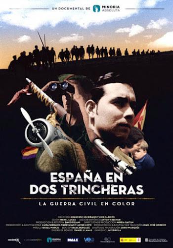 Cartel: España en dos trincheras, la Guerra Civil en color (2016)