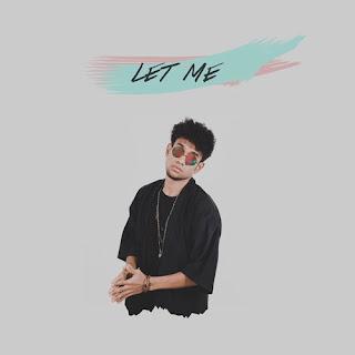 Let Me - Teddy Adhitya