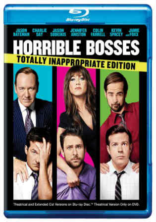 Horrible Bosses 2011 BRRip 800MB Hindi Dubbed EXTENDED 720p Watch Online Full Movie Download Worldfree4u 9xmovies
