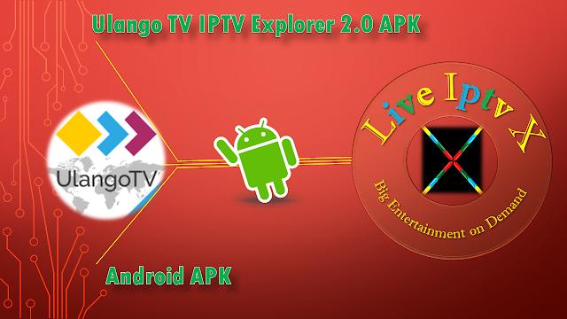 UlangoTV IPTV APK