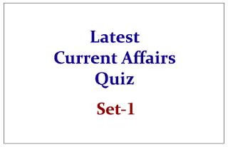Latest Current Affairs Quiz