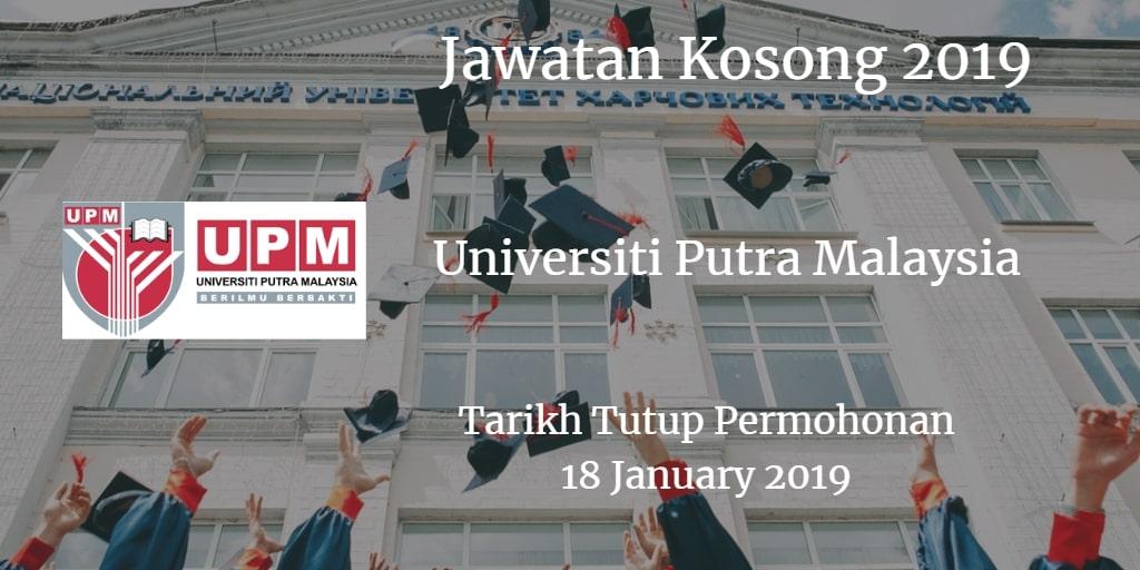Jawatan Kosong UPM 18 January 2019