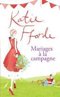 http://lesreinesdelanuit.blogspot.be/2016/06/mariages-la-campagne-de-katie-fforde.html