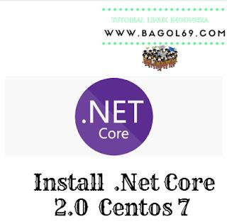 Install   .Net Core 2.0  di  Centos  7