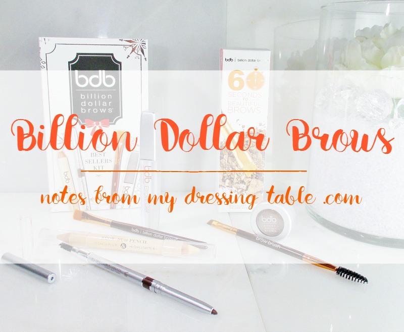 Billion Dollar Brows Kits Review - notesfrommydressingtable.com