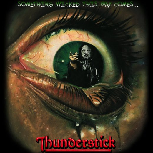 THUNDERSTICK (ex Samson / Iron Maiden) - Something Wicked This Way Comes (2017) full