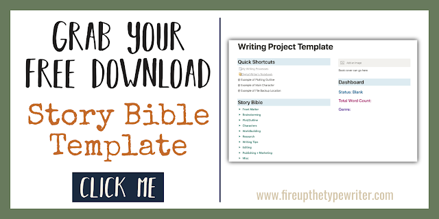 How to Make a Story Bible For Your Novel + Free Notion.so Template | www.fireupthetypewriter.com #Notion #Template #StoryBible