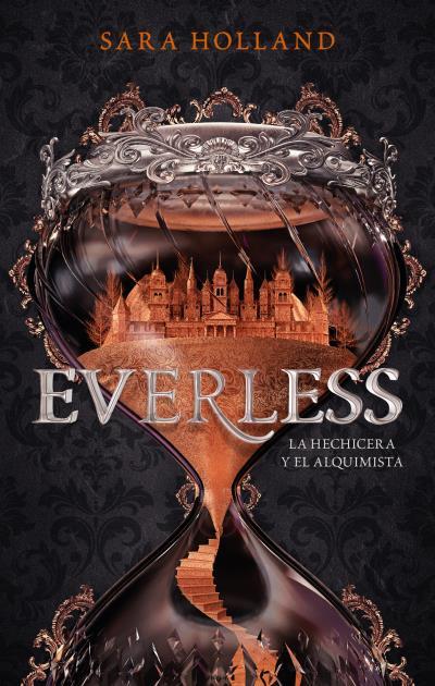 Everless, La Hechicera y el Alquimista de Sarah Holland pdf en español gratis