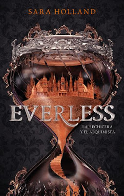 Resultado de imagen para everless: la hechicera y el alquimista, de sara holland