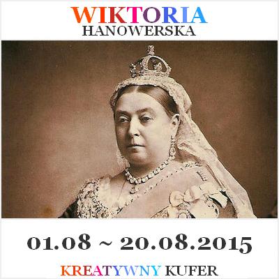 http://kreatywnykufer.blogspot.com/2015/08/wyzwanie-wyjatkowe-kobiety-wiktoria.html