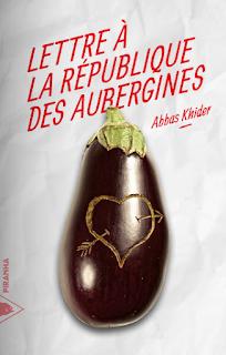 Lettre à la république des aubergines – Abbas Khider