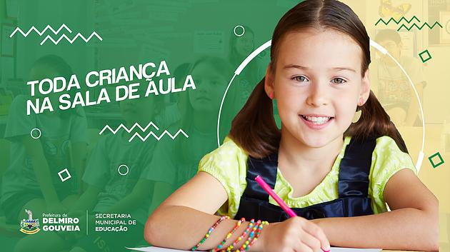 Toda criança na sala de aula! Estão abertas as matrículas para a rede municipal de ensino de Delmiro Gouveia