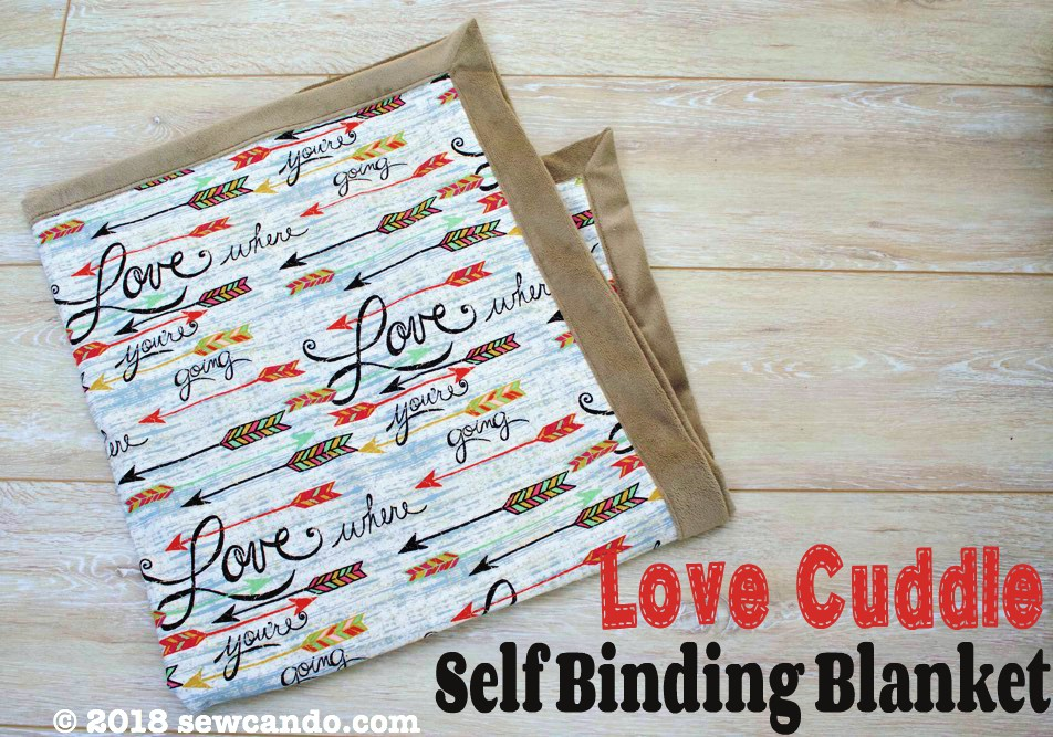 Easy Project Time: Love Cuddle Self Binding Blanket