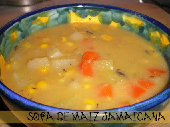 SOPA DE MAIZ JAMAICANA la cocinera novata cocina receta gastronomia jamaica vegetariana vegana caribeña caribe