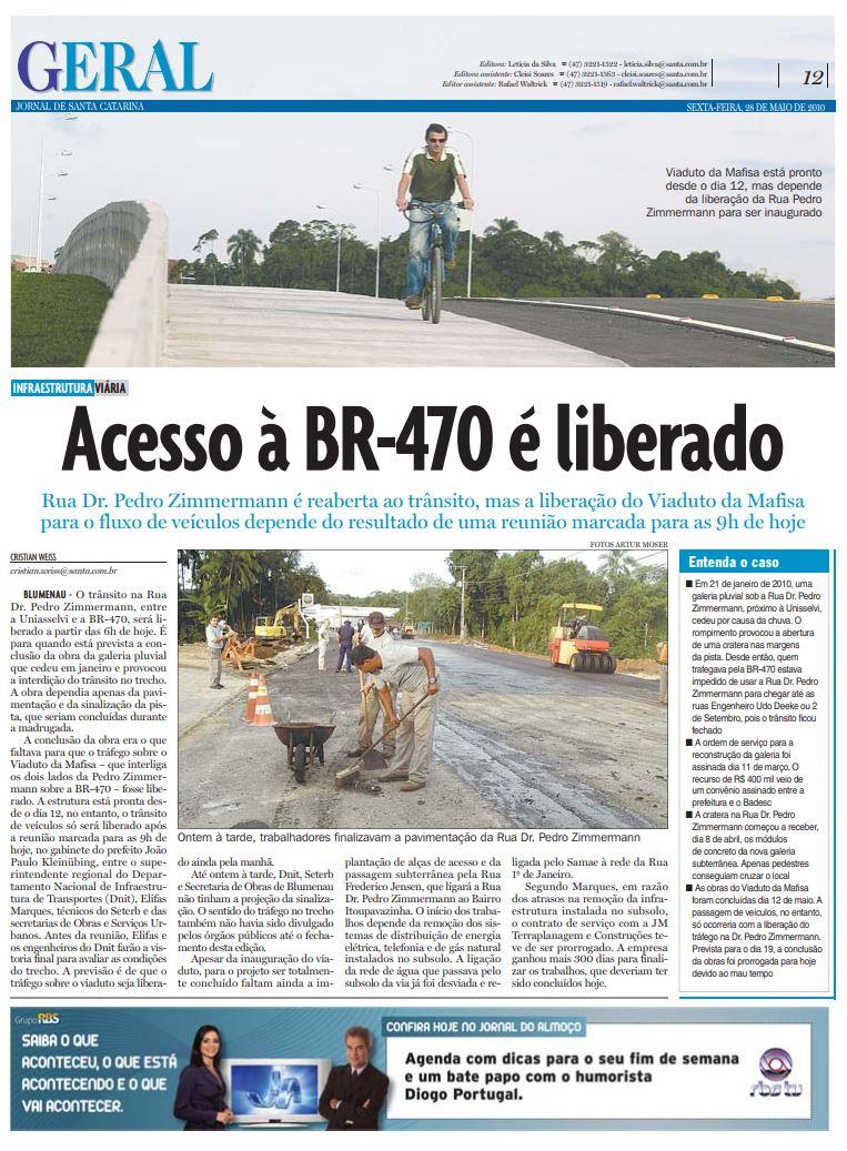 Viaduto da Mafisa com BR-470 e Dr Pedro Zimmermann aberto ao trânsito em Blumenau Cristian Weiss Cristian Edel Weiss NSC Comunicação RBS Jornal de Santa Catarina