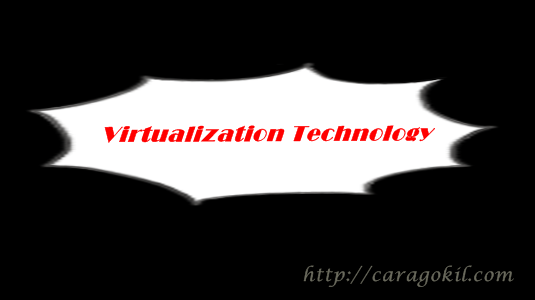 Virtualization Tecnology