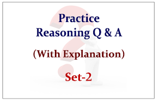 Practice Reasoning Questions (with explanation) for Upcoming Bank PO and Clerk Exams Set-2