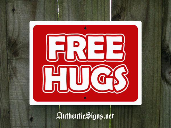 Authentic Signs Amp Vintage Free Hugs Sign
