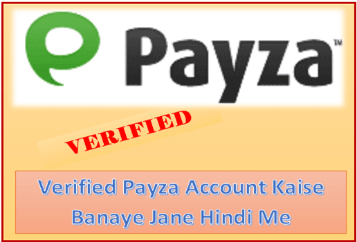 verified payza account kaise banaye