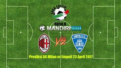 AGEN BOLA - Prediksi AC Milan vs Empoli 23 April 2017