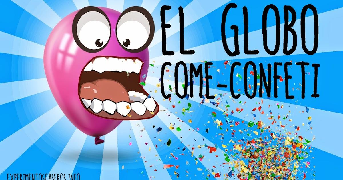 Experimentos Caseros El Globo Que Come Confeti Experimento Para - Experimentos-para-nios-con-globos