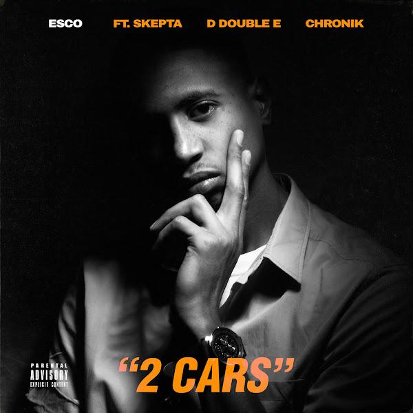 Esco - 2 CARS (feat. Skepta, D Double E & Chronik) - Single Cover