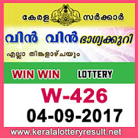 KERALA LOTTERY, kl result yesterday,lottery results, lotteries results, keralalotteries, kerala lottery, keralalotteryresult, kerala   lottery result, kerala lottery result live, kerala lottery results, kerala lottery today, kerala lottery result today, kerala lottery results   today, today kerala lottery result, kerala lottery result 4-9-2017, Win Win lottery results, kerala lottery result today Win Win, Win   Win lottery result, kerala lottery result Win Win today, kerala lottery Win Win today result, Win Win kerala lottery result, WIN WIN   LOTTERY W 426 RESULTS 4-9-2017, WIN WIN LOTTERY W 426, live WIN WIN LOTTERY W-426, Win Win lottery, kerala   lottery today result Win Win, WIN WIN LOTTERY W-426, today Win Win lottery result, Win Win lottery today result, Win Win   lottery results today, today kerala lottery result Win Win, kerala lottery results today Win Win, Win Win lottery today, today lottery   result Win Win, Win Win lottery result today, kerala lottery result live, kerala lottery bumper result, kerala lottery result yesterday,   kerala lottery result today, kerala online lottery results, kerala lottery draw, kerala lottery results, kerala state lottery today, kerala   lottare, keralalotteries com kerala lottery result, lottery today, kerala lottery today draw result