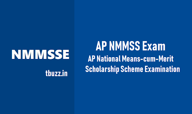 ap nmms exam 2018,ap national means-cum-merit scholarship scheme examination 2018,ap nmmse exam 2018,ఆంధ్రప్రదేశ్ నేషనల్ మీన్స్కమ్ మెరిట్ స్కాలర్షిప్ పరీక్ష,  ఏపి ఎన్ఎంఎంఎస్ ఎగ్జామ్ 2018