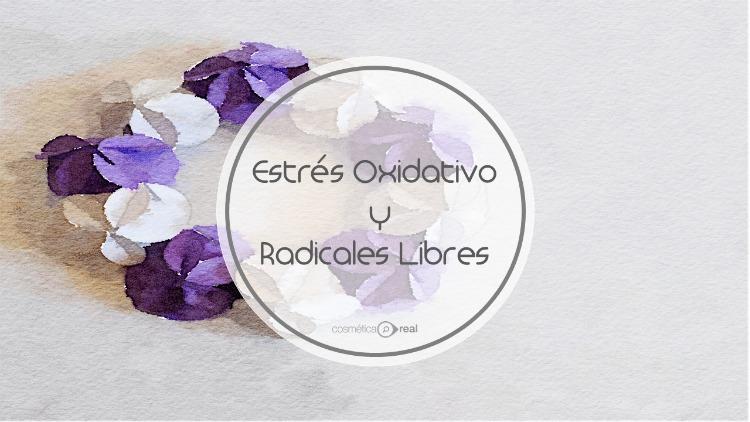 Estres Oxidativo y Radicales Libres