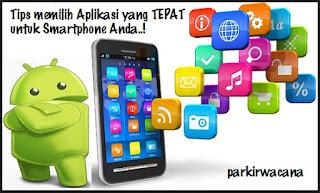 Tips Memilih Aplikasi Terbaik Untuk Smartphone Anda