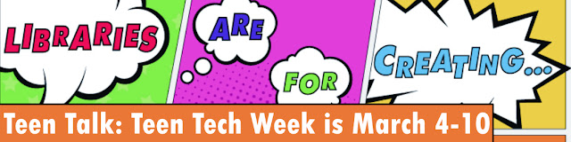 Teen Tech Week March 4-10 graphic