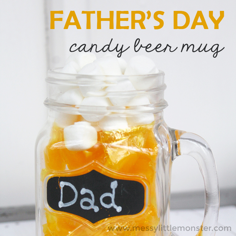 Fabulous Handmade Fathers Day Gift - Candy Beer Mug - Messy Little Monster AI16
