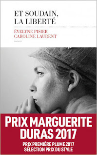 Caroline Laurent Evelyne Pisier et soudain la liberté livre