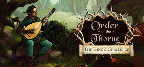 The Order of the Thorne The Kings Challenge Download for PC