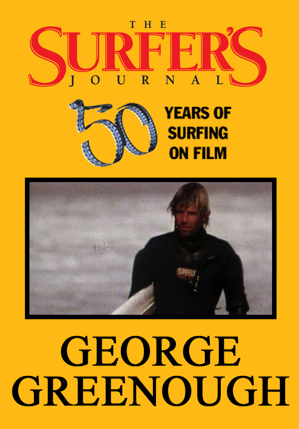 The Surfer's Journal - Filmmakers - George Greenough (1996)