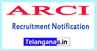 ARCI International Advanced Research Centre Recruitment Notification 2017 Last Date 27-07-2017