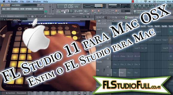 FL Studio 11 para Mac OSX - Enfim o FL Studio para Mac