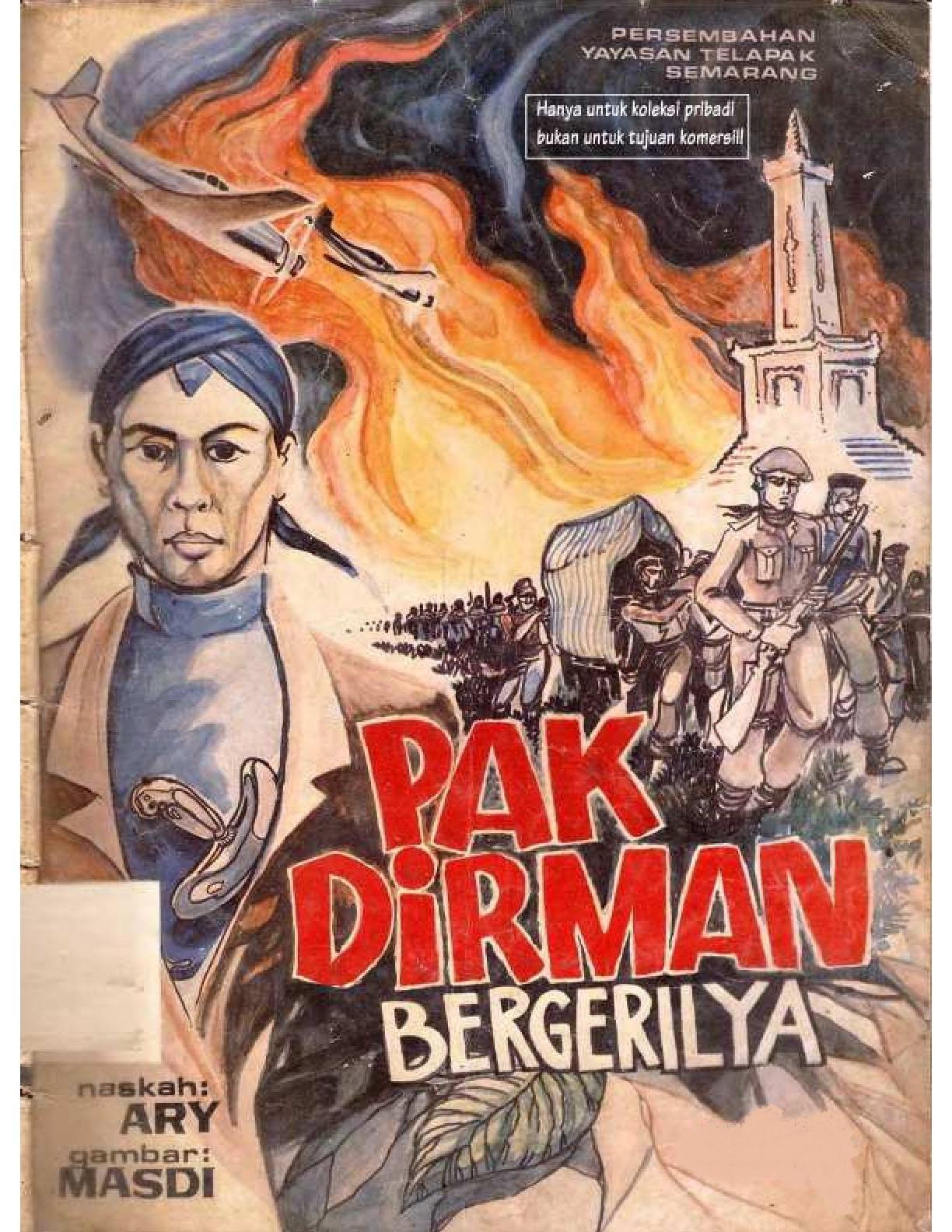 Pak Dirman Bergerilya Komik Sejarah Jenderal Sudirman
