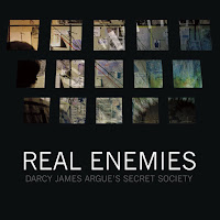 Darcy James Argue's Secret Society - Real Enemies