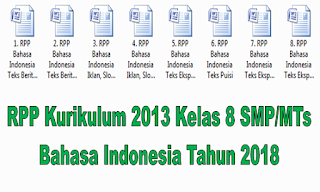 RPP Kurikulum 2013 Kelas 8 SMP/MTs Bahasa Indonesia Tahun 2018
